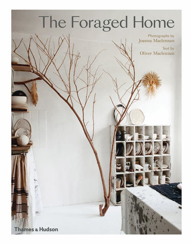 Foraged Home  by Joanna Maclennan (Photographer) - 9780500021873