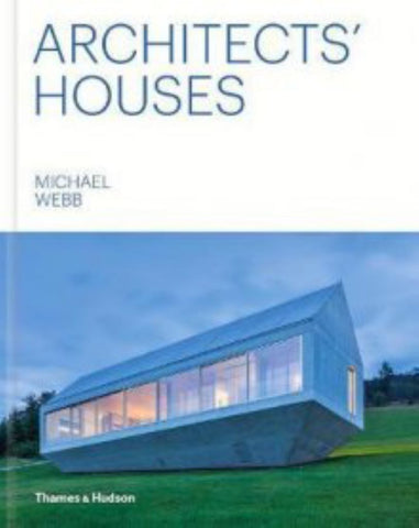 Architects' Houses  by Michael Webb - 9780500343401