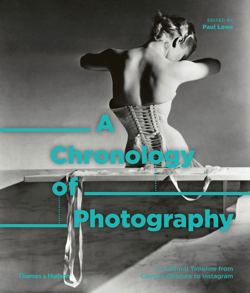 A Chronology of Photography  by Paul Lowe - 9780500545034