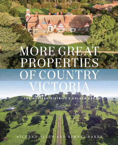 More Great Properties of Country Victoria  by Kimbal Baker - 9780522872392