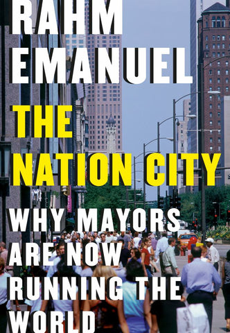 The Nation City  by Rahm Emanuel - 9780525656388