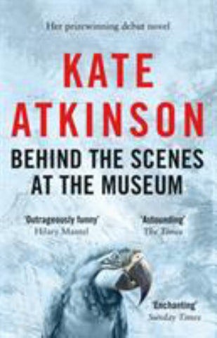 Behind the Scenes at the Museum  by Kate Atkinson - 9780552996181