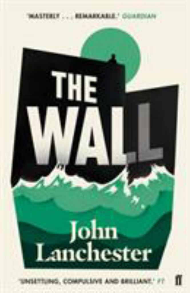 The Wall  by John Lanchester - 9780571298730