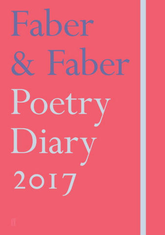 Faber and Faber Poetry Diary 2017