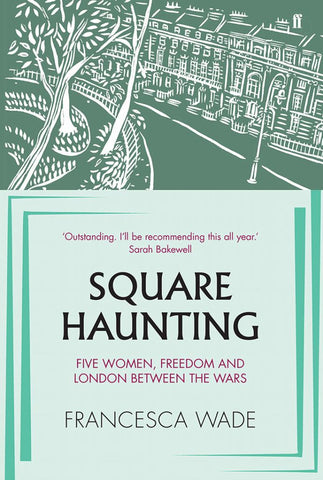 Square Haunting  by Francesca Wade - 9780571330652