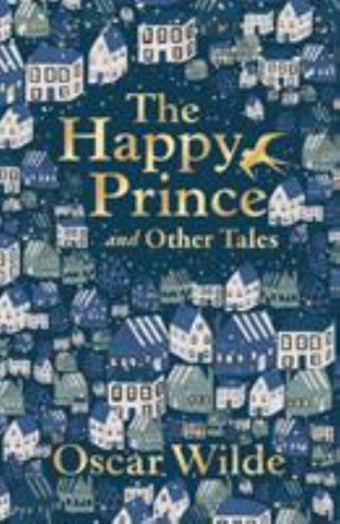 The Happy Prince and Other Tales  by Oscar Wilde - 9780571355846