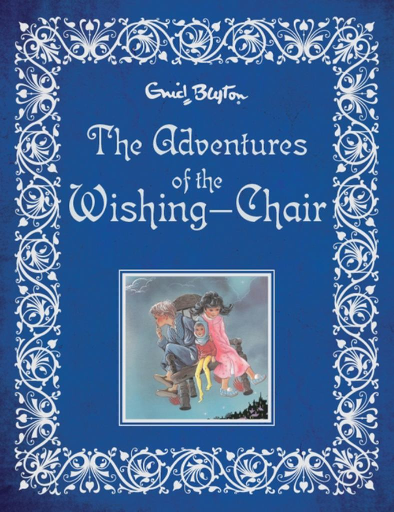 The Adventures of the Wishing-Chair  by Enid Blyton - 9780603567247