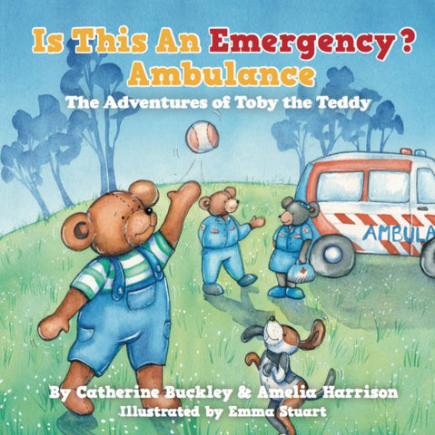 Is This an Emergency? Ambulance  by Amelia Harrison - 9780646952901