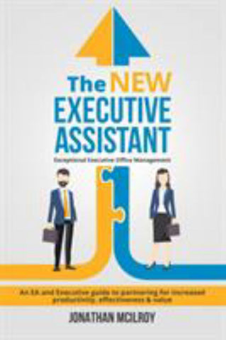 The New Executive Assistant  by Jonathan McIlroy - 9780648116301