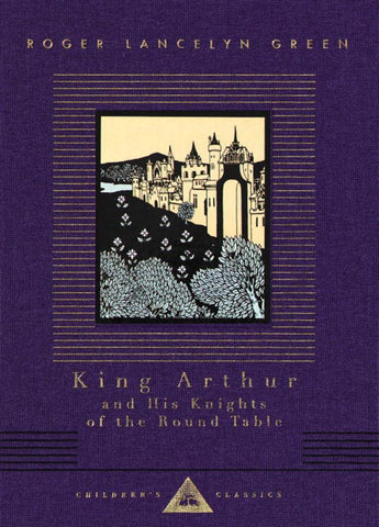 King Arthur and His Knights of the Round Table  by Roger Lancelyn Green - 9780679423119