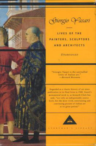 Lives of the Painters, Sculptors and Architects  by Giorgio Vasari - 9780679451013