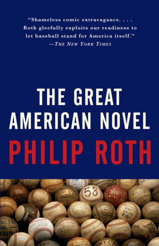 The Great American Novel  by Philip Roth - 9780679749066