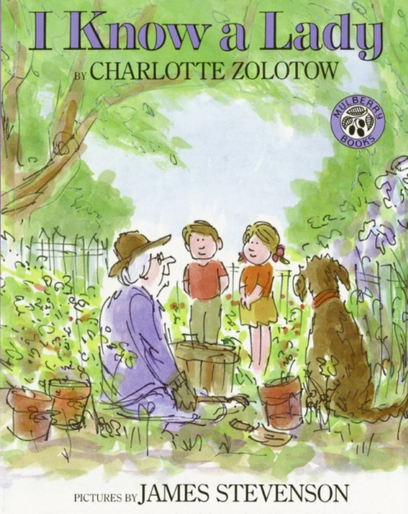 I Know a Lady  by Charlotte Zolotow - 9780688115197