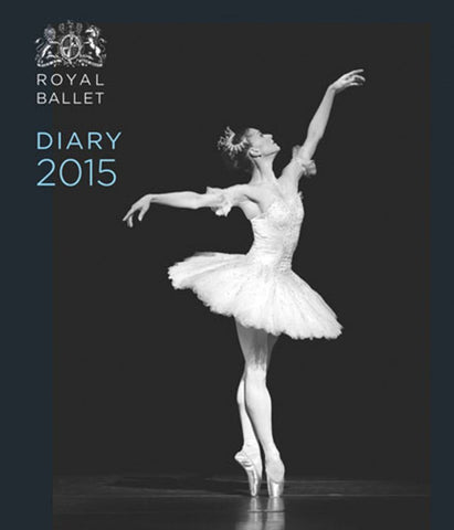 The Royal Ballet Diary 2015  by Royal Ballet Staff (Editor) - 9780711235243