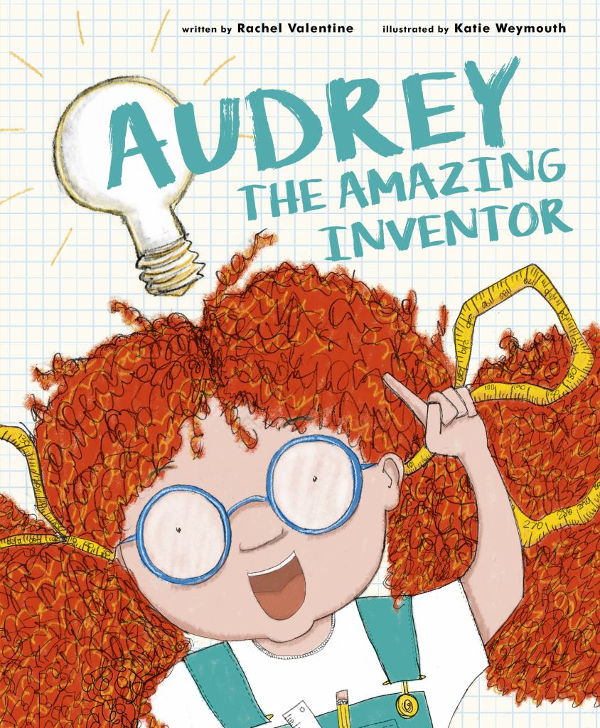Audrey the Amazing Inventor  by Rachel Valentine - 9780711242821