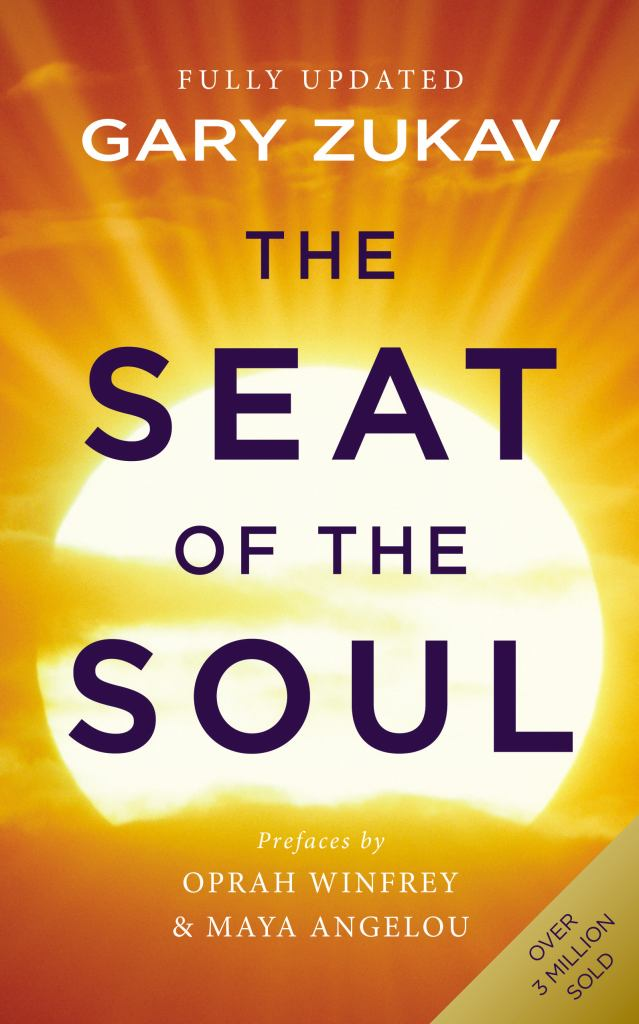 The Seat of the Soul  by Gary Zukav - 9780712646741