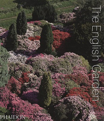 The English Garden  by Phaidon Press Editors (Editor) - 9780714848921