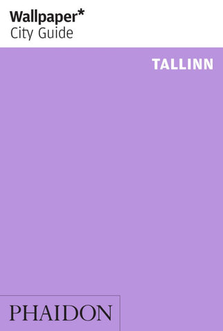 Wallpaper* City Guide Tallinn