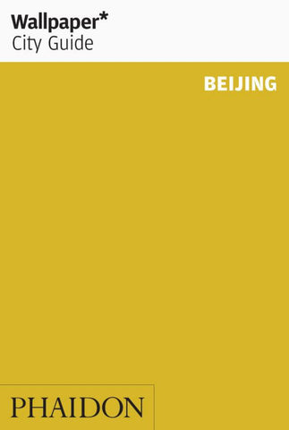 Beijing 2015 - Wallpaper City Guide  -