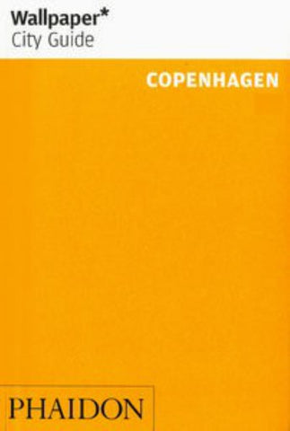 Wallpaper* City Guide - Copenhagen  by Wallpaper Editors - 9780714868479
