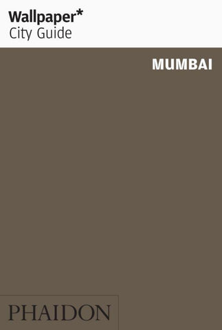 Wallpaper* City Guide Mumbai 2015  by Wallpaper (Editor) - 9780714869582
