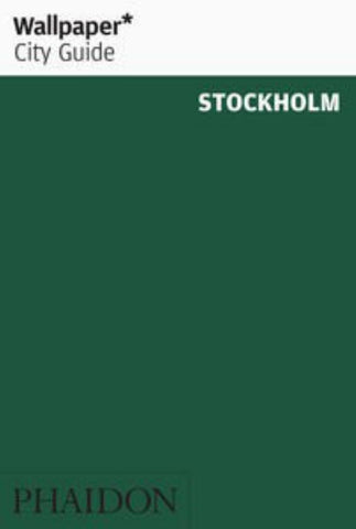 Wallpaper* City Guide - Stockholm  by Wallpaper Editors - 9780714870373