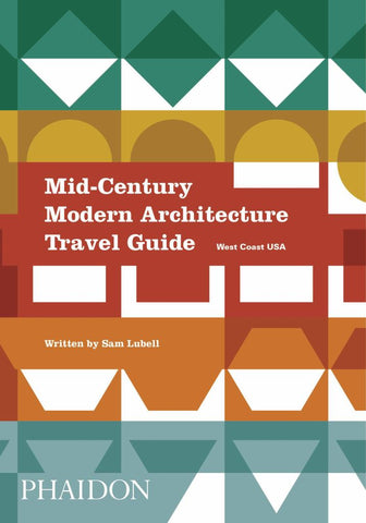 Mid-Century Modern Architecture Travel Guide  -