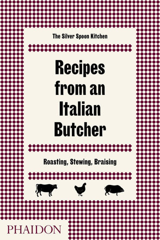 Recipes from an Italian Butcher  by Silver Spoon Kitchen Staff - 9780714874975