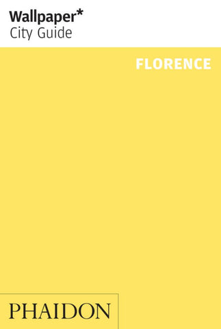 Wallpaper* City Guide Florence  by Wallpaper* - 9780714876474