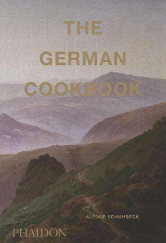 The German Cookbook  by Alfons Schuhbeck - 9780714877327
