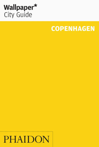 Wallpaper* City Guide Copenhagen  by Wallpaper* - 9780714878287