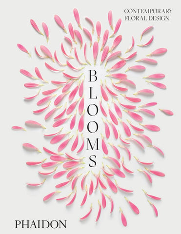 Blooms: Contemporary Floral Design  by Phaidon Editors - 9780714878591