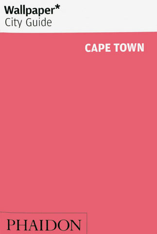 Wallpaper* City Guide Cape Town  by Wallpaper* - 9780714879048
