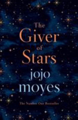 The Giver of Stars  by Jojo Moyes - 9780718183233