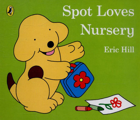 Spot Loves Nursery  by Eric Hill - 9780723296379