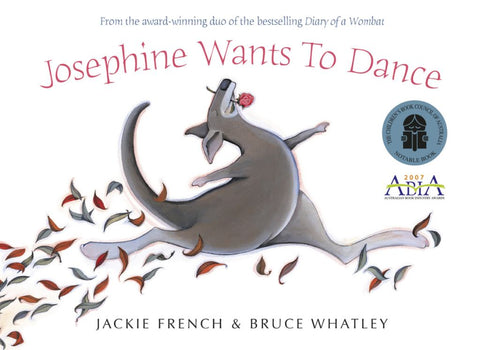 Josephine Wants to Dance  by Jackie French - 9780732287955