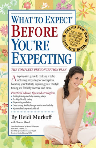 What to Expect Before You're Expecting  by Sharon Mazel - 9780732290580