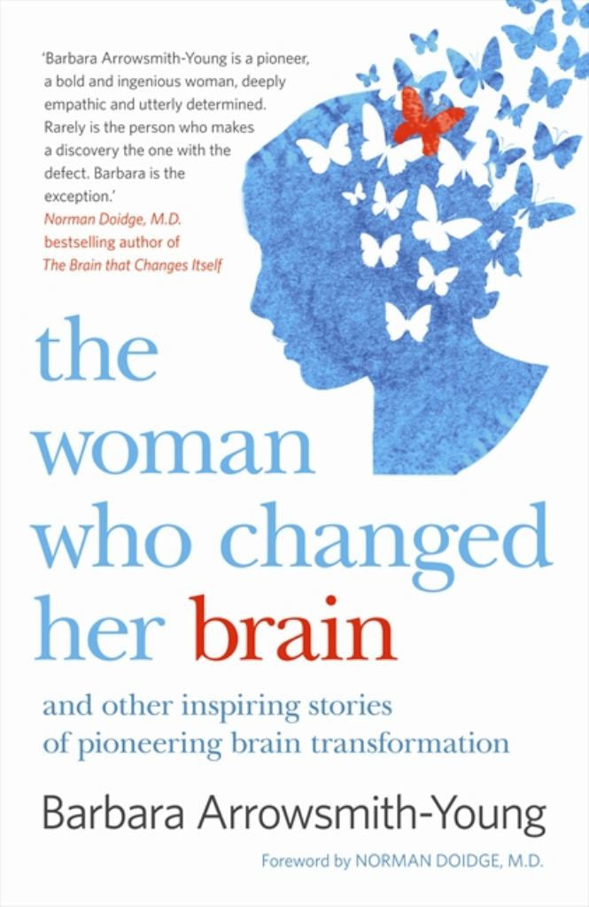 The Woman Who Changed Her Brain  by Barbara Arrowsmith Young - 9780732292393