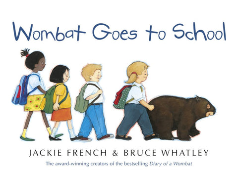 Wombat Goes to School  -
