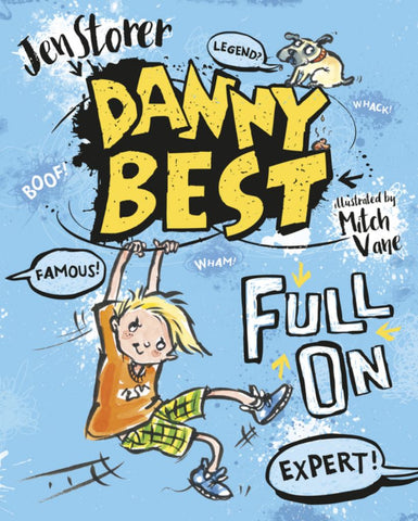 Danny Best: Full On  by Jen Storer - 9780733333330