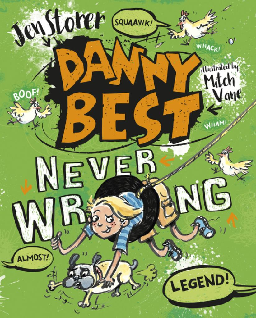 Danny Best: Never Wrong  by Jen Storer - 9780733333347