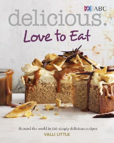 Delicious, Love to Eat  by Valli Little - 9780733333514