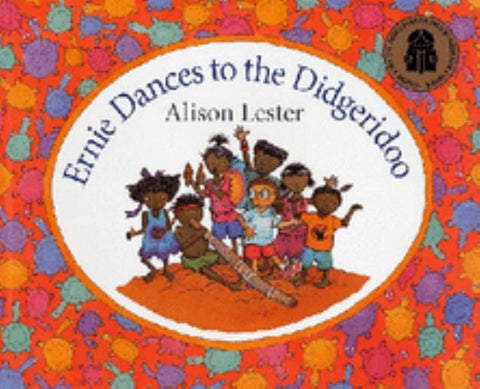 Ernie Dances to the Didgeridoo  by Alison Lester (Illustrator) - 9780733621055