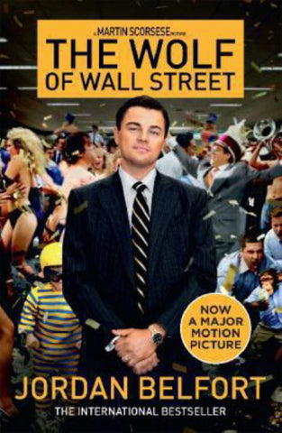 The Wolf of Wall Street  by Jordan Belfort - 9780733632037