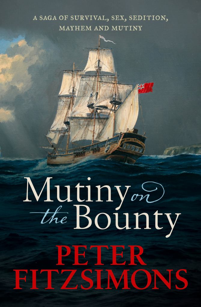 Mutiny on the Bounty  by Peter FitzSimons - 9780733634116
