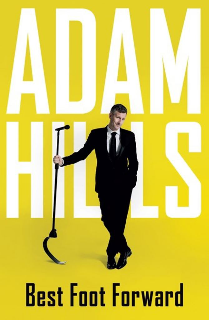 Best Foot Forward  by Adam Hills - 9780733640575