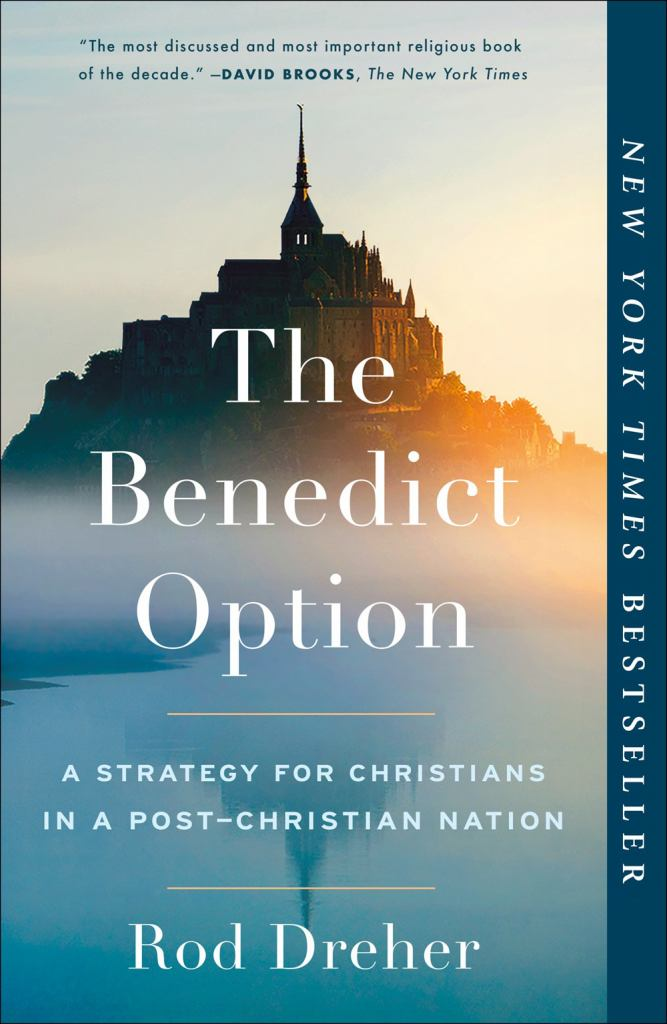 The Benedict Option  by Rod Dreher - 9780735213302