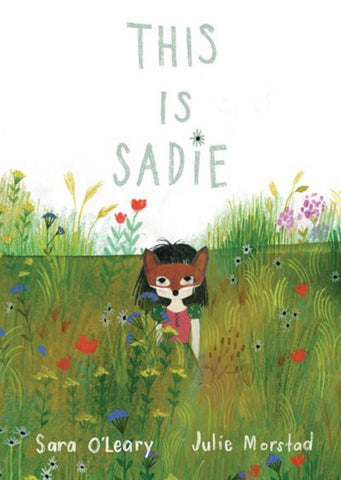 This Is Sadie  by Sara O'Leary - 9780735263246