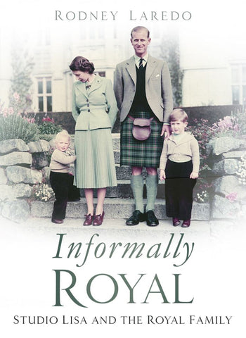 Informally Royal  by Rodney Laredo - 9780750987936