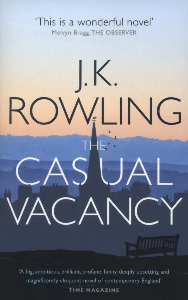 The Casual Vacancy  by J. K. Rowling - 9780751552867